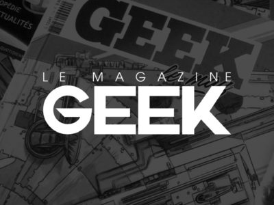 GEEK le Magazine